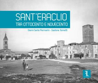 Sant'Eraclio tra ottocento e novecento
